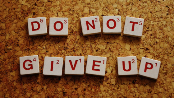 do not give up motto